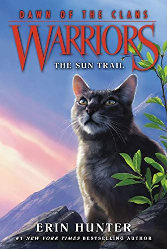 9780062410009: Warriors: Dawn of the Clans #1: The Sun Trail