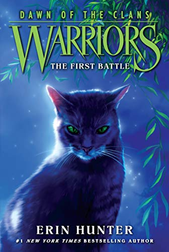 9780062410023: Warriors: Dawn of the Clans #3: The First Battle