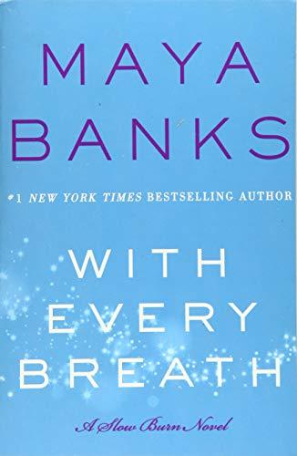 9780062410160: With Every Breath: A Slow Burn Novel (Slow Burn Novels)