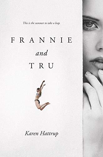 9780062410207: Frannie and Tru