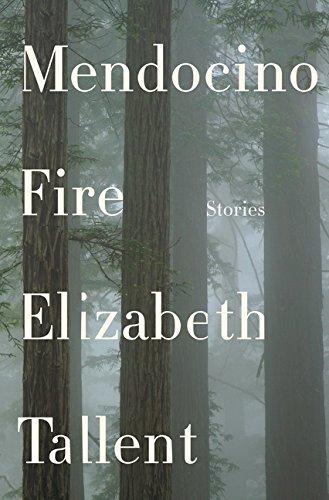 Mendocino, Fire: **Signed**: Tallent, Elizabeth