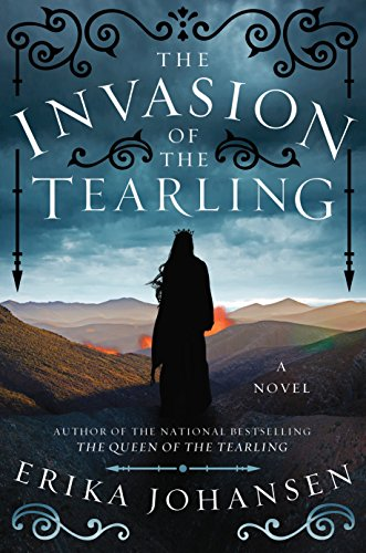 9780062410818: The Invasion of the Tearling: A Novel (Queen of the Tearling)