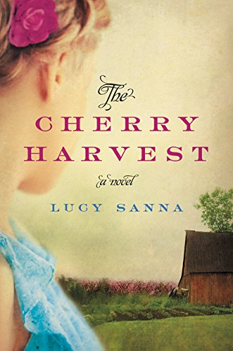 9780062411181: The Cherry Harvest: A Novel