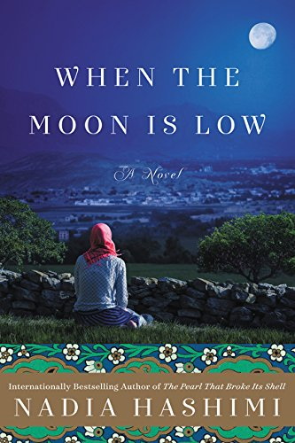 9780062411198: When the Moon Is Low: A Novel