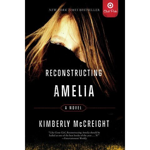 9780062411396: Reconstructing Amelia (Club Pick)