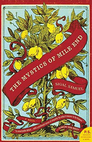 The Mystics of Mile End: Sigal Samuel