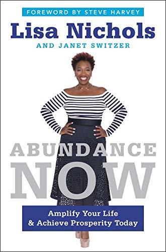 9780062412201: Abundance Now: Amplify Your Life & Achieve Prosperity Today