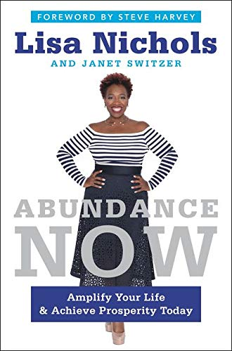 9780062412201: Abundance Now: Amplify Your Life & Achieve Prosperity Today