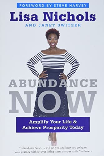 9780062412218: Abundance Now: Amplify Your Life & Achieve Prosperity Today