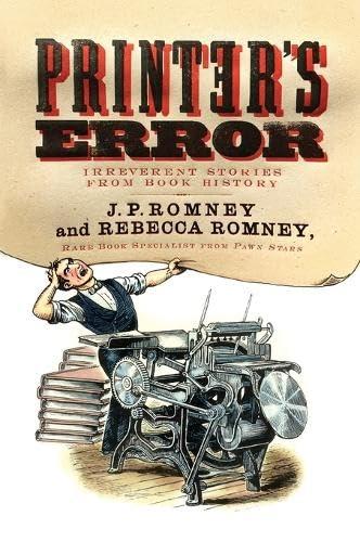 9780062412324: Printer's Error: Irreverent Stories from Book History