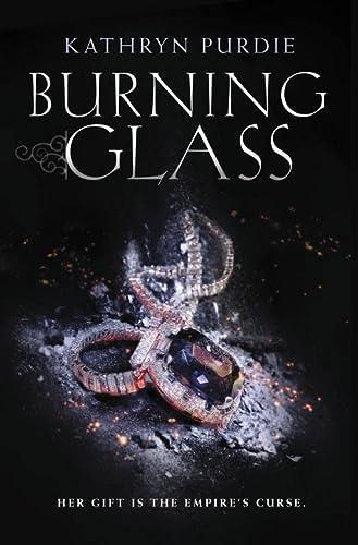 Burning Glass: Kathryn Purdie