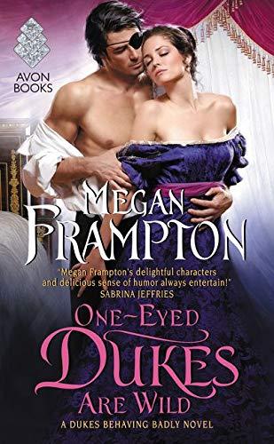 9780062412782: One-Eyed Dukes Are Wild: A Dukes Behaving Badly Novel
