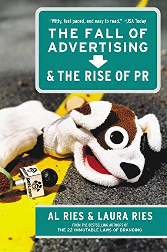 9780062412812: The Fall of Advertising and the Rise of PR