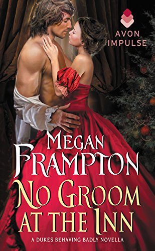 9780062412997: No Groom at the Inn: A Dukes Behaving Badly Novella