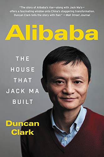 9780062413413: Alibaba: The House That Jack Ma Built
