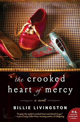 9780062413772: The Crooked Heart of Mercy: A Novel