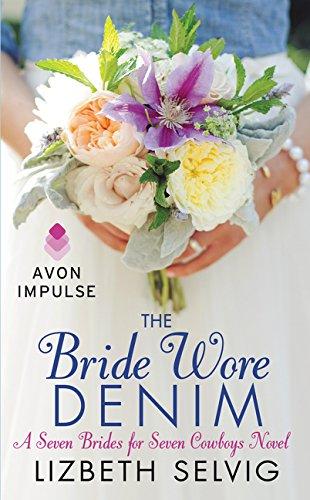 9780062413932: The Bride Wore Denim