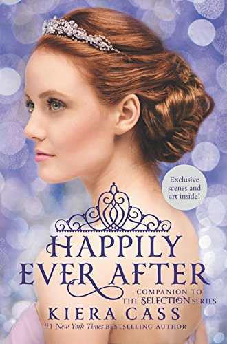 9780062414083: Happily Ever After: Companion to the Selection Series (The Selection Novella)