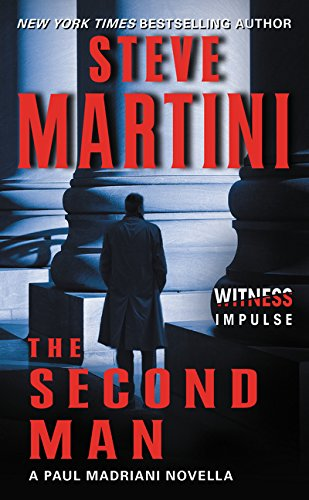 9780062414731: The Second Man: A Paul Madriani Novella