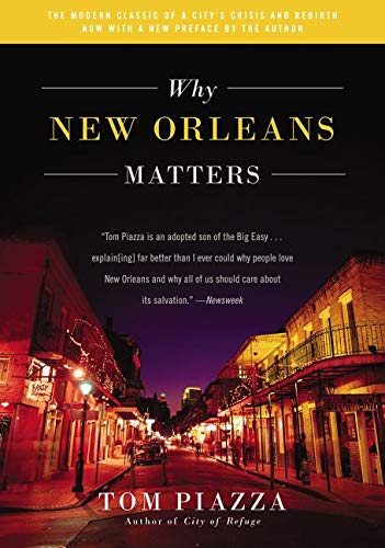 9780062414779: Why New Orleans Matters