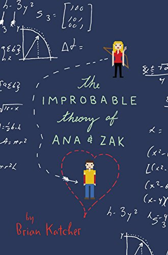 9780062414878: The Improbable Theory of Ana and Zak