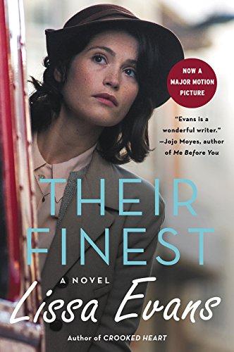 9780062414915: Their Finest: A Novel