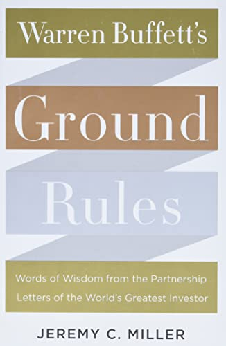 9780062415561: Warren Buffett's Ground Rules: Words of Wisdom from the Partnership Letters of the World's Greatest Investor