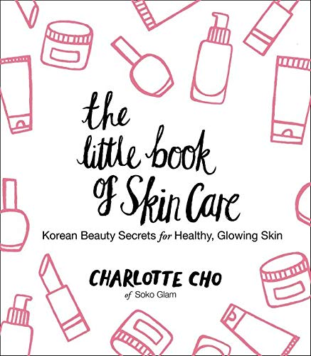 9780062416384: The Little Book of Skin Care: Korean Beauty Secrets for Healthy, Glowing Skin