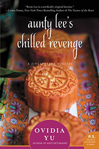 Aunty Lee's Chilled Revenge: A Singaporean Mystery: Ovidia Yu