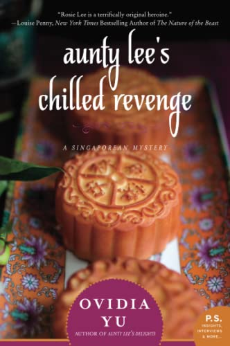 9780062416490: Aunty Lee's Chilled Revenge: A Singaporean Mystery