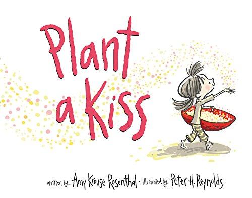9780062416520: Plant a Kiss Board Book