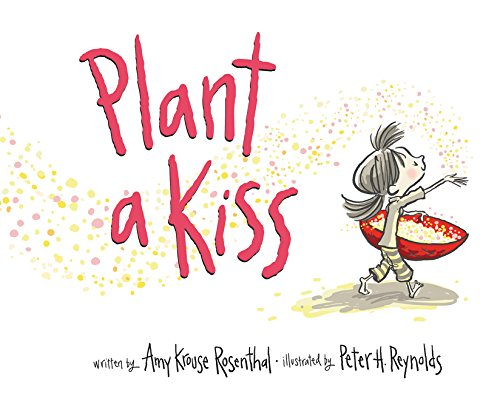 9780062416520: Plant a Kiss Board Book