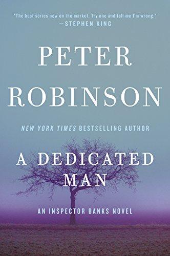 A Dedicated Man: An Inspector Banks Novel (Inspector Banks Novels): Robinson, Peter