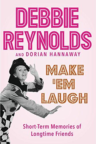 9780062416636: Make 'Em Laugh: Short-Term Memories of Longtime Friends
