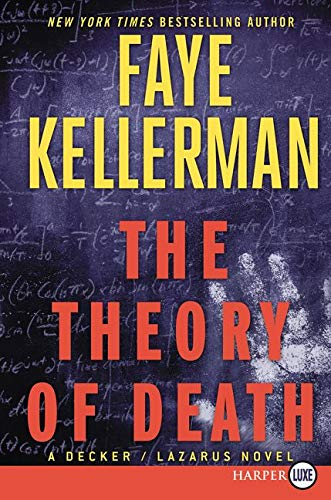 9780062416711: The Theory of Death: A Decker/Lazarus Novel