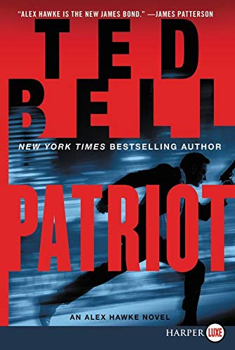 9780062416728: Patriot: An Alex Hawke Novel (Alex Hawke Novels)