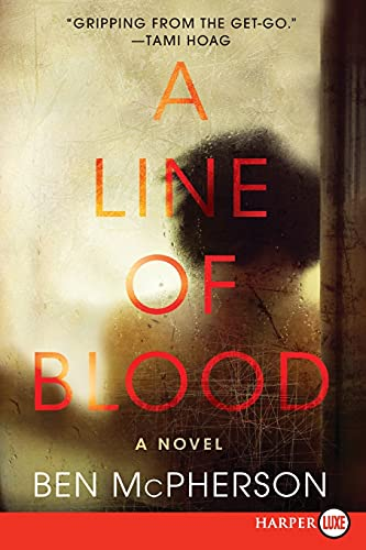 9780062416742: A Line of Blood: A Novel