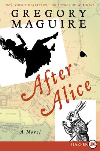 9780062416773: After Alice LP: A Novel