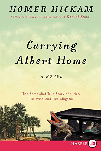 9780062416797: Carrying Albert Home: The Somewhat True Story of a Woman, a Husband, and Her Alligator