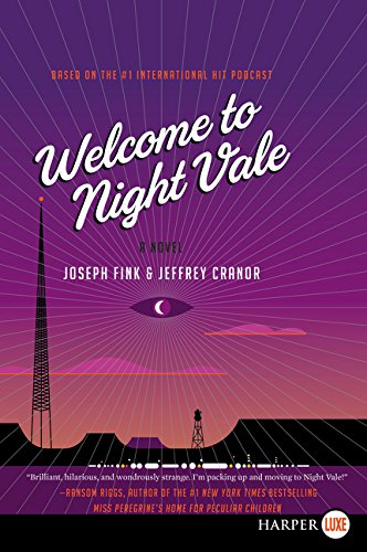 9780062416841: Welcome to Night Vale LP: A Novel