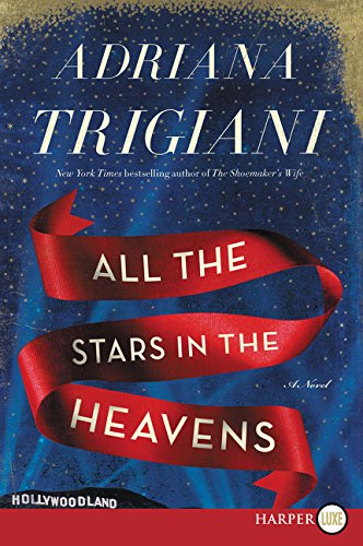 9780062416889: All the Stars in the Heavens: A Novel