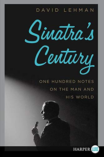 9780062416926: Sinatra's Century LP: One Hundred Notes on the Man and His World