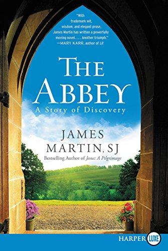 9780062416940: The Abbey: A Story of Seeking and Finding
