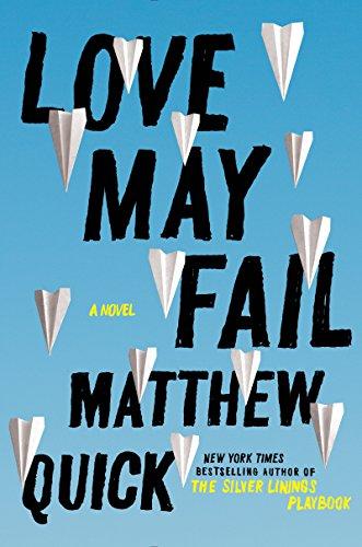9780062417152: Love May Fail: A Novel