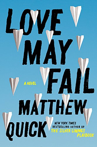 9780062417152: Love May Fail Intl: A Novel