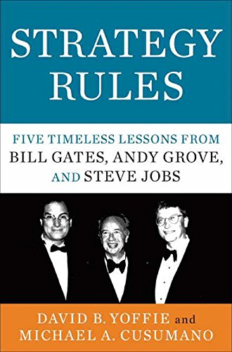9780062417718: Strategy Rules: Five Timeless Lessons from Bill Gates, Andy Grove and Steve Jobs