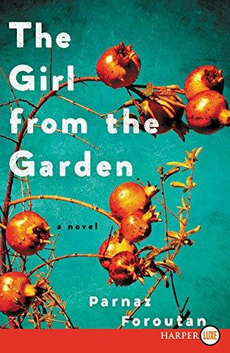9780062418012: The Girl from the Garden: A Novel