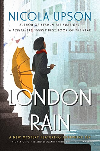 9780062418159: London Rain: A New Mystery Featuring Josephine Tey (Josephine Tey Mysteries)