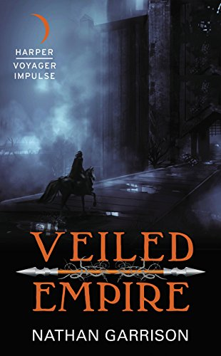 9780062418241: Veiled Empire: Book One of the Sundered World Trilogy