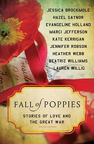 9780062418548: Fall of Poppies: Stories of Love and the Great War
